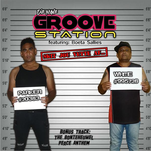 Groove Station - Skit Jou Vette Af...