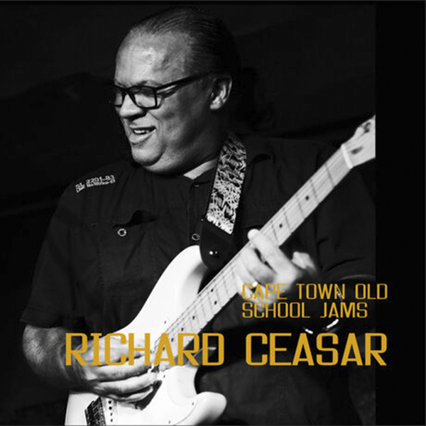 Richard Ceasar - Cape Town Old School Jams