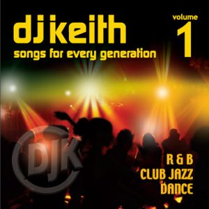 DJ Keith (Songs For Every Generation) 2021 Remastered