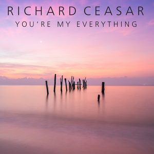 Richard Ceasar - You're My Everything