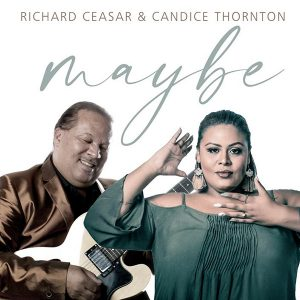 Richard Ceasar & Candice Thornton - Maybe